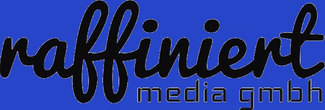 raffiniert media